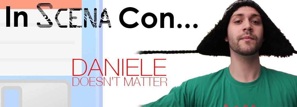 In Scena Con…Daniele Doesn't Matter mitico youtuber